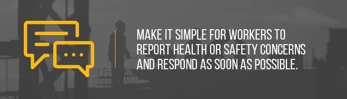 Make it simple for workers to report issues