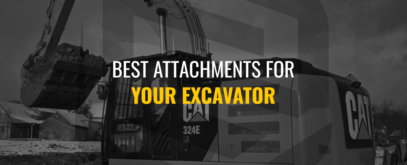Best attachment for your Excavator